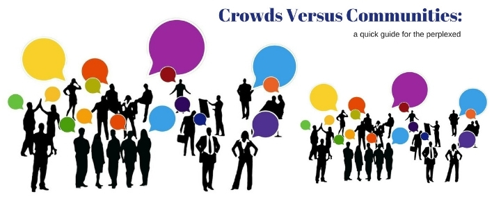 Crowds versus communities a quick guide for the perplexed